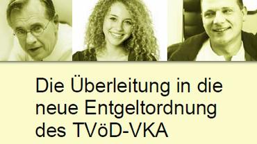Die Überleitung in die neue Entgeltordnung des TVöD-VKA